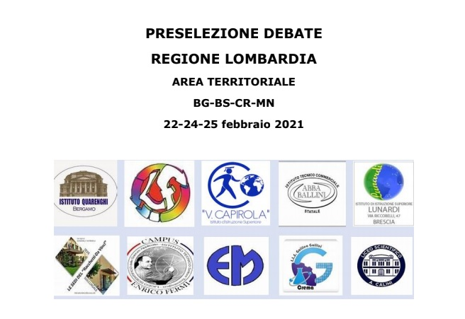 PRESELEZIONE DEBATE REGIONE LOMBARDIA AREA TERRITORIALE BG-BS-CR-MN 22-24-25 febbraio 2021