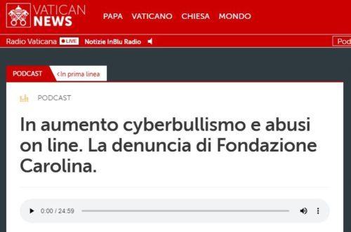In aumento cyberbullismo e abusi on line. La denuncia di Fondazione Carolina.