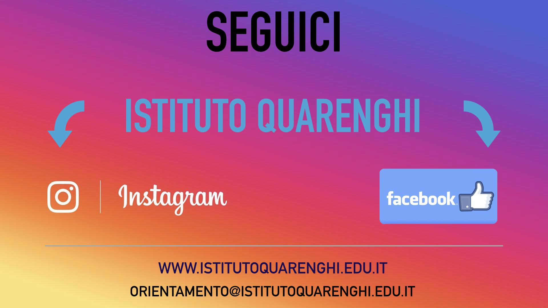 Seguici - Istituto Quarenghi